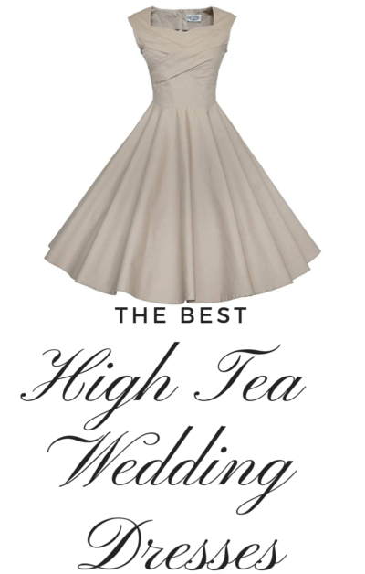 Best High Tea Party Wedding Dresses