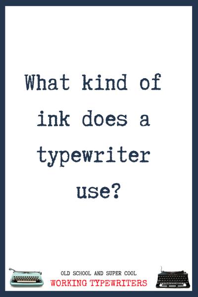 Best Typewriter Ribbons for Your Vintage Typewriter