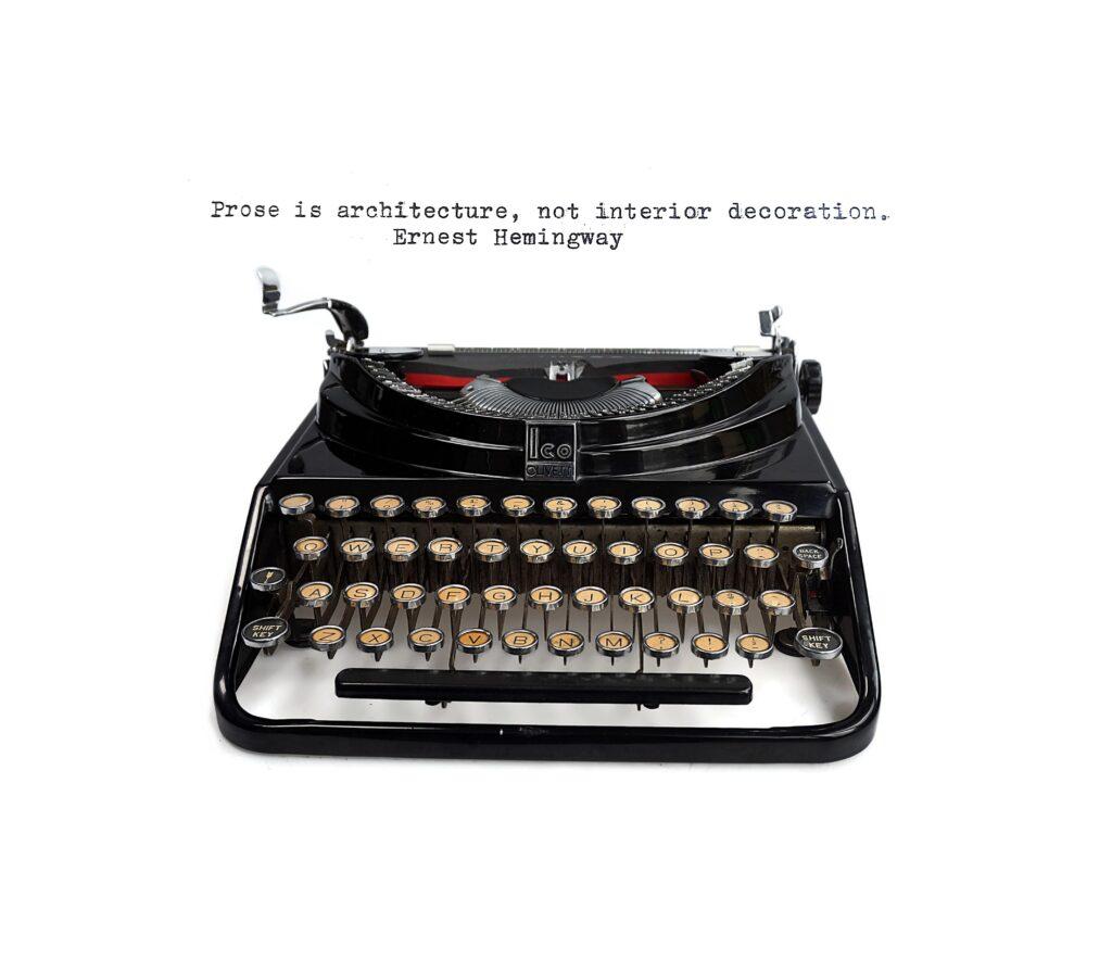 Ernest Hemingway quote - typewriter