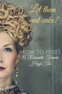 French High Tea Party Style Guide