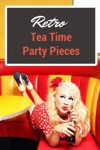 Retro Tea Time Pieces